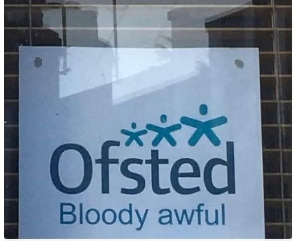 Ofsted Bloody Awful